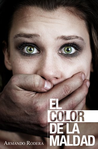 image for El color de la maldad, de Armando Rodera