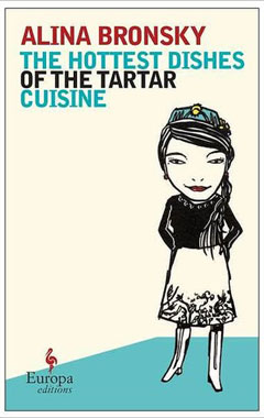 image for The Hottest Dishes of the Tartar Cuisine, de Alina Bronsky